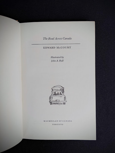 Title page inside 1966 The Road Across Canada by Edward McCourt - 2nd Printing