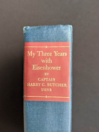 Upper spine view - 1946 My Three Years With Eisenhower By Harry C Butcher