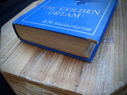 foot edge of textblock - 1915 The Golden Dream By R. M. Ballantyne -