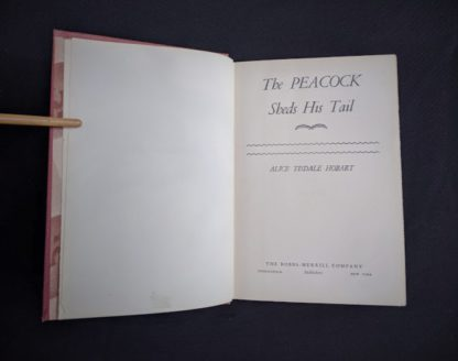 title page inside a 1945 First Edition The Peacock Sheds His Tail by Alice Tisdale Hobart