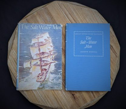 1960 The Salt Water Men - Canadas Deep Sea Sailors by Joseph Schull - Front cover and original dustjacket