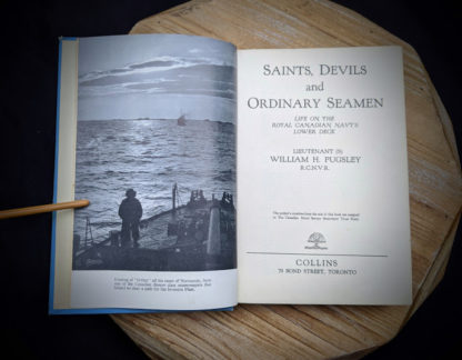 Saints Devils and Ordinary Seamen Life on the Royal Canadian Navys Lower Deck - 1946 second printing - Title Page
