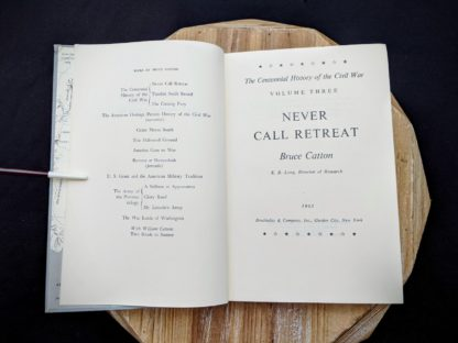Title page inside a 1965 copy of Never Call Retreat - The Centennial History of the Civil War by Bruce Catton - Volume Three