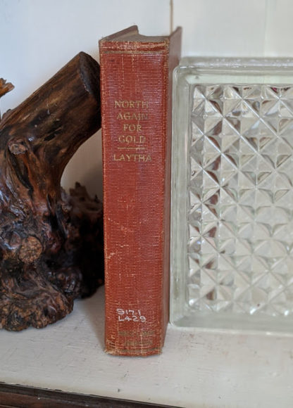 1939 North Again for Gold - Birth of Canadas Arctic Empire - Spine view - ex Library copy