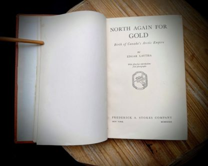 1939 North Again for Gold - Birth of Canadas Arctic Empire - Title page - ex Library copy
