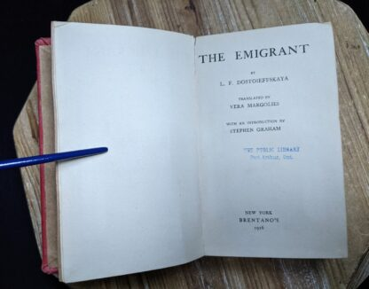 title page inside a 1916 copy of The Emigrant by Dostoieff Skaya