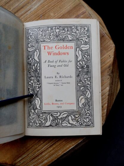Title page inside a 1903 First edition copy of The Golden Windows - A Book Of Fables For Young And Old