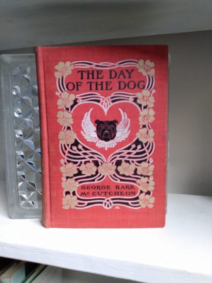 1904 The Day of the Dog by George Barr McCutcheon - First Edition