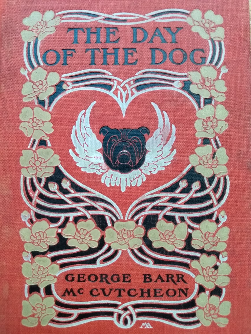 1904 The Day of the Dog by George Barr McCutcheon - First Edition - Front Panel up close