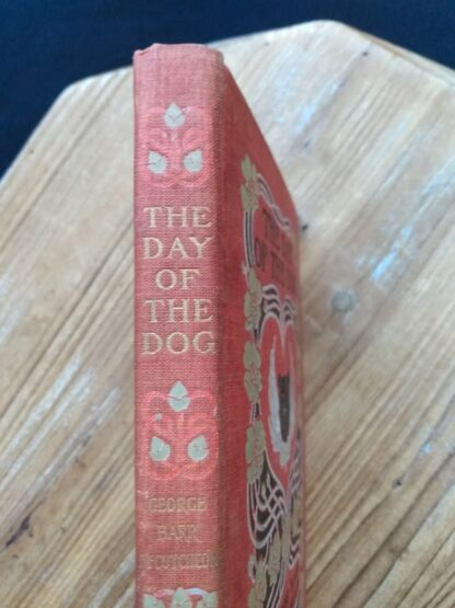 1904 The Day of the Dog by George Barr McCutcheon - First Edition - Upper spine up close