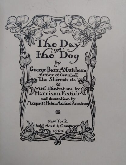 Title page up close inside a 1904 copy of The Day of the Dog by George Barr McCutcheon - First Edition