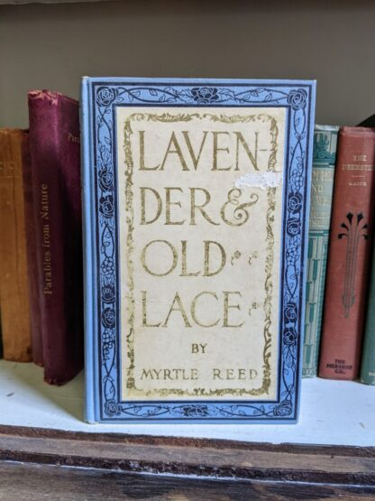 1902 Lavender & Old Lace by Myrtle Reed - First Edition