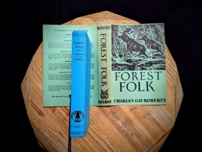 1949 Forest Folk by Charles G. D. Roberts - First edition