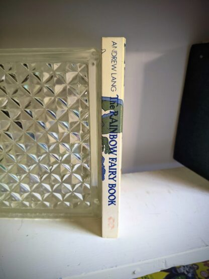 Spine view of a 1977 copy of The Rainbow Fairy Book - Andrew Lang - Rare 1977 Second Edition