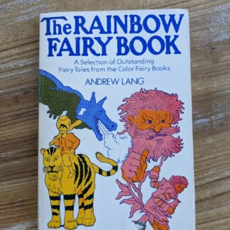 The Rainbow Fairy Book - Andrew Lang - Front Cover - rare 1977 Second Edition. jpg