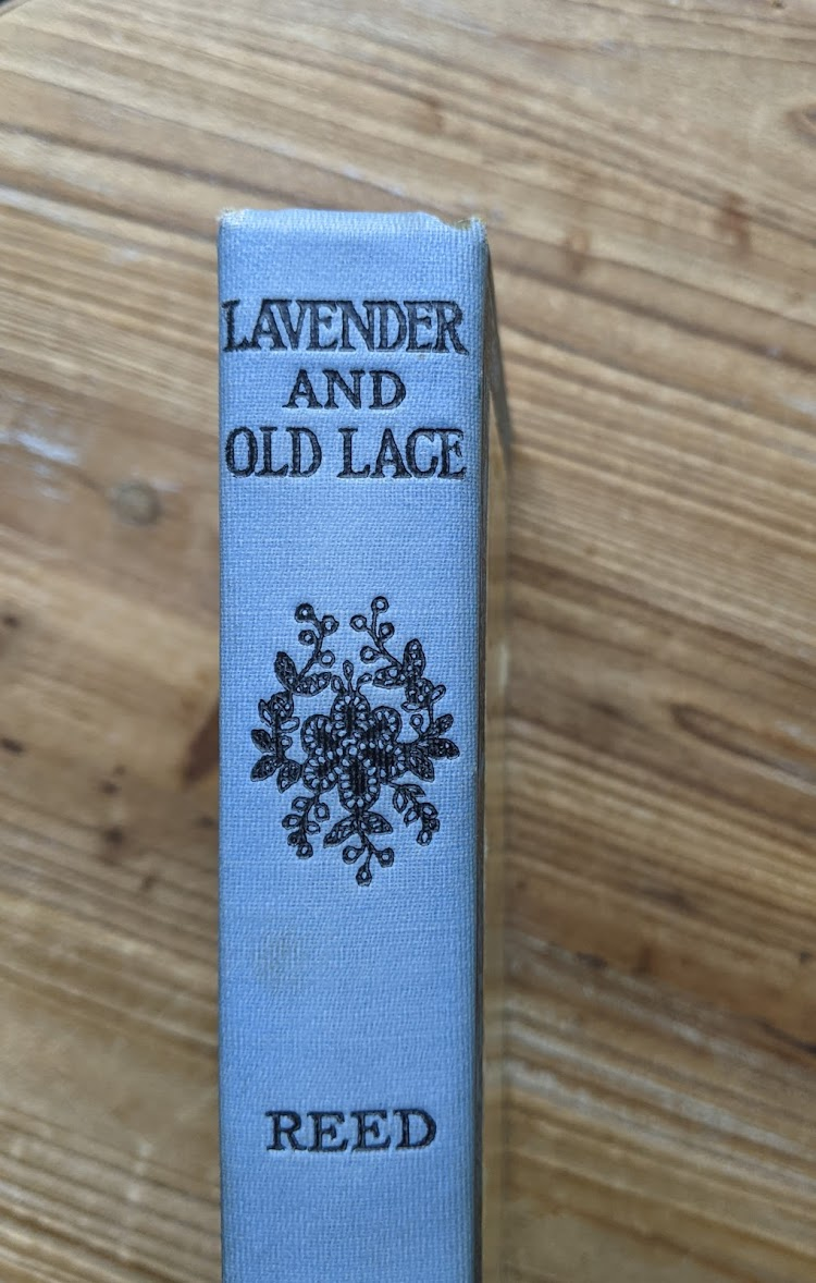 Upper Spine view - 1902 Lavender & Old Lace by Myrtle Reed - First Edition