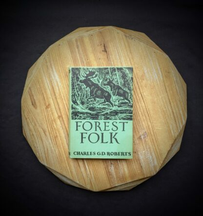 original dustwrapper on a 1949 copy of Forest Folk by Charles G. D. Roberts - First edition