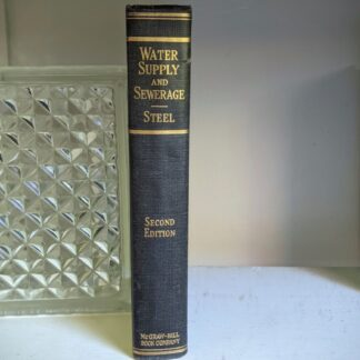 1947 Water Supply and Sewerage by Ernest W. Steel - second Edition