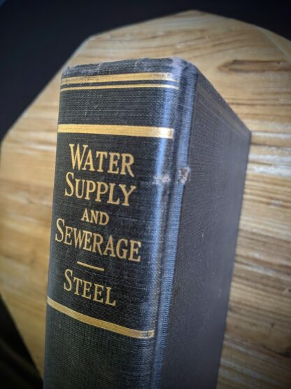 1947 Water Supply and Sewerage by Ernest W. Steel - second Edition - puncture on spine