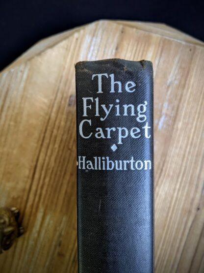 Spine View - 1932 The Flying Carpet by Richard Halliburton - First Edition