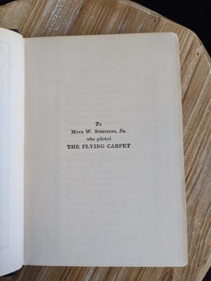 dedication page inside a 1932 copy of The Flying Carpet by Richard Halliburton - First Edition